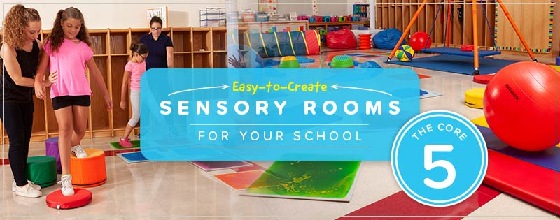 Easy-to-Create Sensory Rooms for Your School