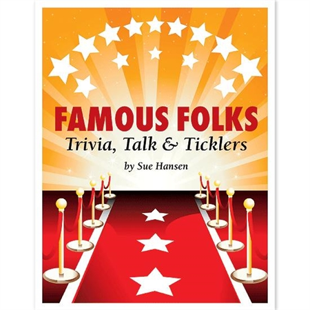 Famous Folks - Trivia Talk & Ticklers