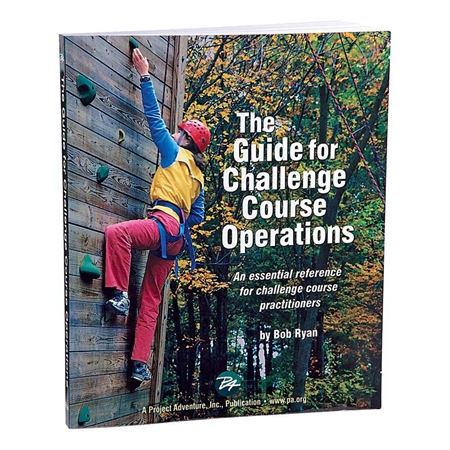 The Guide For Challenge Course Operation